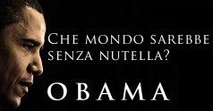 Barak Obama - Che mondo sarebbe senza Nutella?